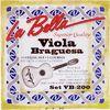 La Bella VB200 Viola Braguesa Strings