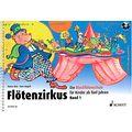 Schott Flötenzirkus Vol.1 +CD
