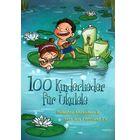 Bosworth 100 Kinderlieder for Ukulele