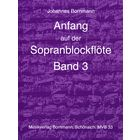Johannes Bornmann Anfang Sopranblockflöte 3
