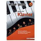 Edition Wise Guys Wise Guys Noten für Klavier