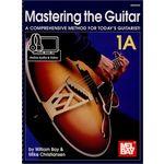 Mel Bay Mastering The Guitar 1A